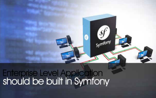 Enterprise Application Development using Symfony Framework