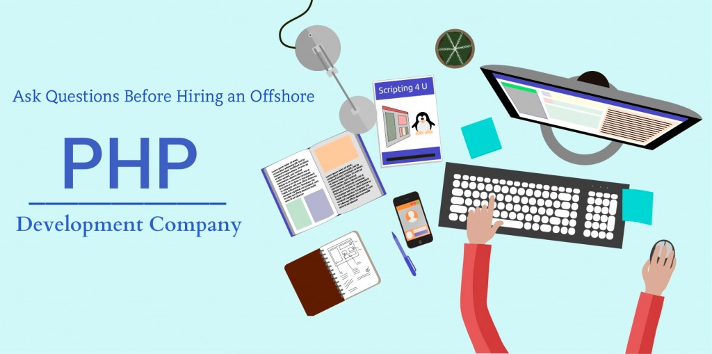 Top 15 questions to ask before hiring an offshore PHP development company