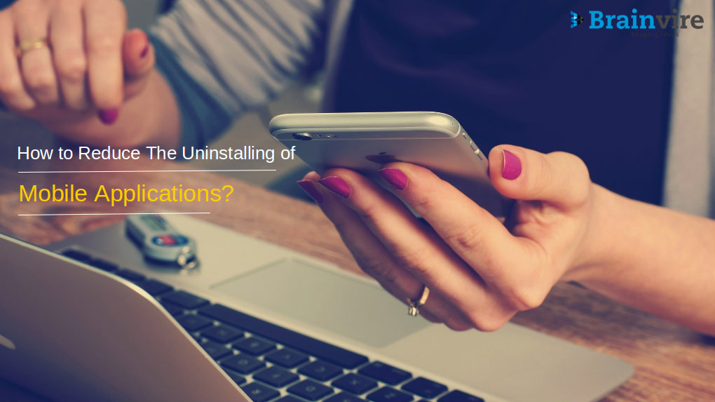 reduce the uninstalling of mobile applications