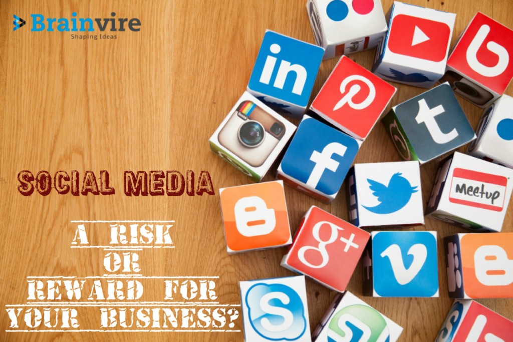 Social Media – A Risk Or Reward For Your Business?