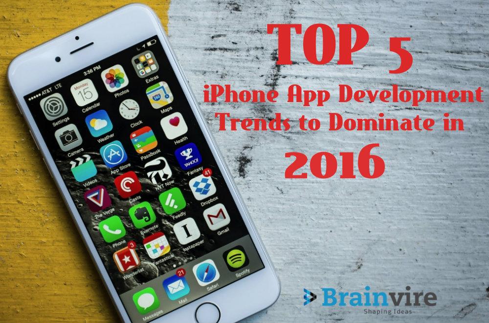 Top 5 iPhone app development trends to dominate in 2016