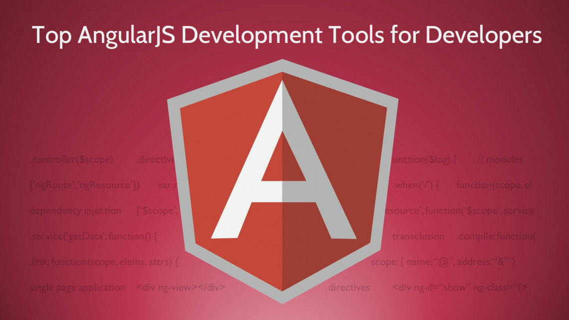 Top AngularJS Development Tools for Developers
