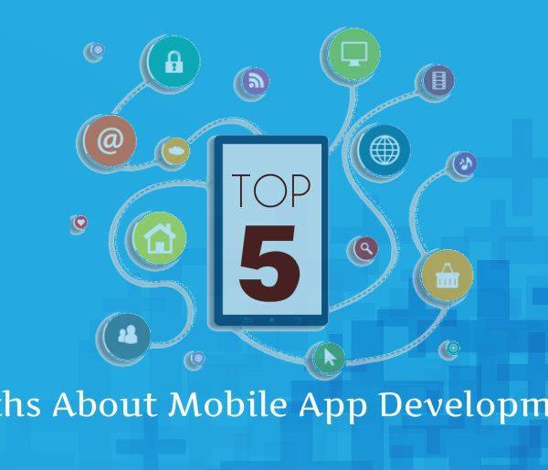 top Myths About Mobile App Development