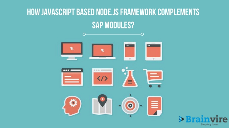 How Javascript Based Node.Js Framework Complements SAP Modules?