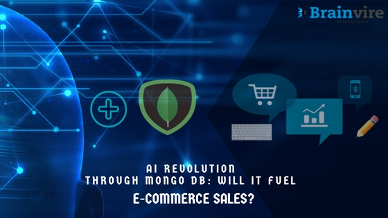 AI Revolution Through Mongo DB: Will It Fuel E-commerce Sales?