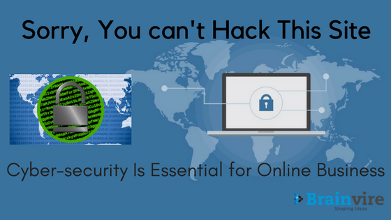Cyber-Security Is Essential for Online Business