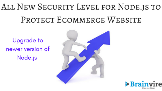 All New Security Level for Node.js to Protect Ecommerce Website