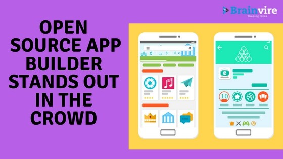 Reasons why open source app builder stands out in the crowd?