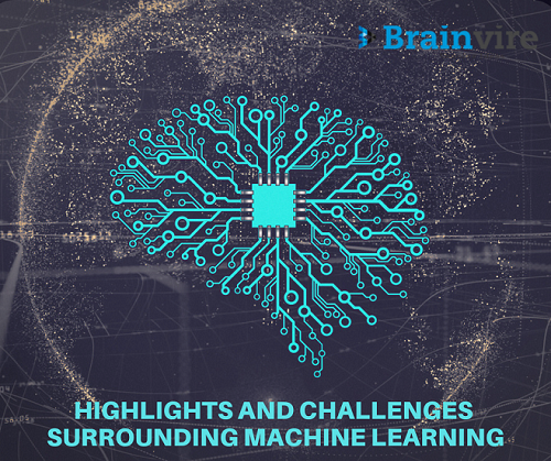 Highlights and Challenges surrounding Machine Learning