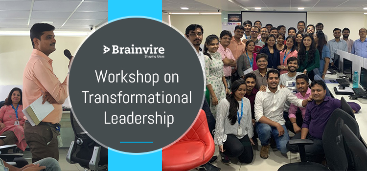 Brainvire's Transformational Leadership Workshop Guides the Workforce Towards Perfection