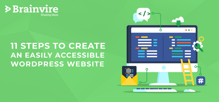 11 Steps to Create an Easily Accessible WordPress Website