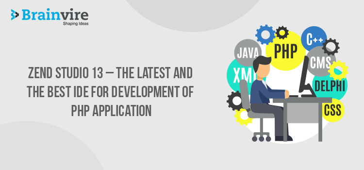 Zend Studio 13 - The Latest and the Best IDE for Development of PHP Applications