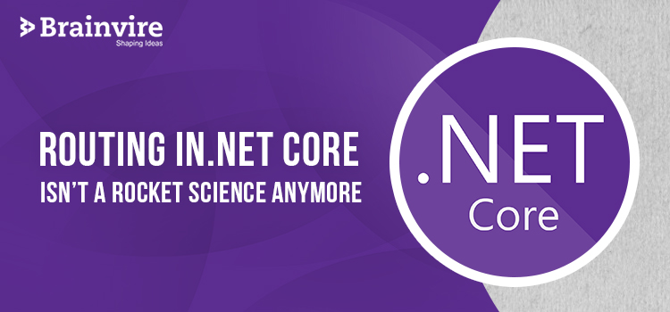 Routing in.Net Core isn't a Rocket Science Anymore