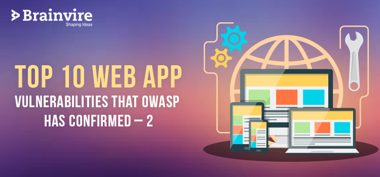 Top 10 Web App Vulnerabilities That OWASP Has Confirmed – 2