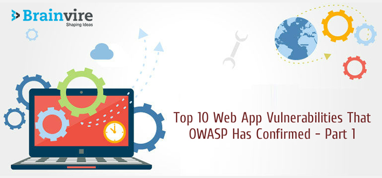 Top 10 Web App Vulnerabilities That OWASP Has Confirmed – Part 1