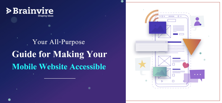 Your All-Purpose Guide for Making Your Mobile Website Accessible