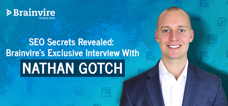 Interview With Nathan Gotch