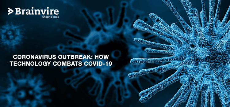Coronavirus Outbreak: How Technology Combats COVID-19