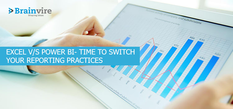 Excel v/s Power BI- Time To Switch Your Reporting Practices