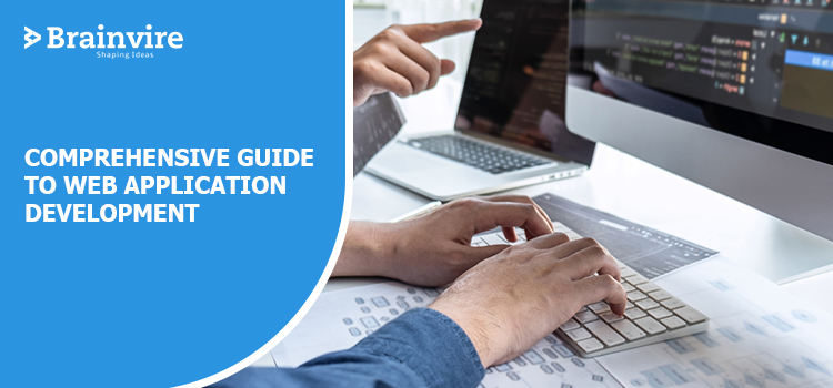 Comprehensive Guide to Web Application Development