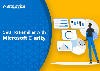 Getting Familiar with Microsoft Clarity