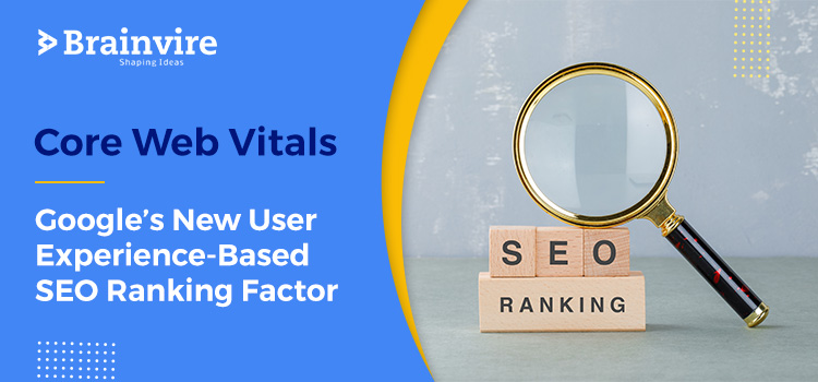 Core Web Vitals: Google's New User Experience-Based SEO Ranking Factor
