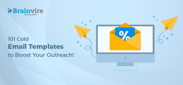 101 Cold Email Templates to Boost Your Outreach!