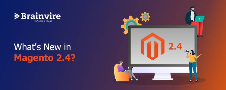 What's New in Magento 2.4?