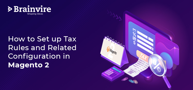 Tax Configuration in Magento 2