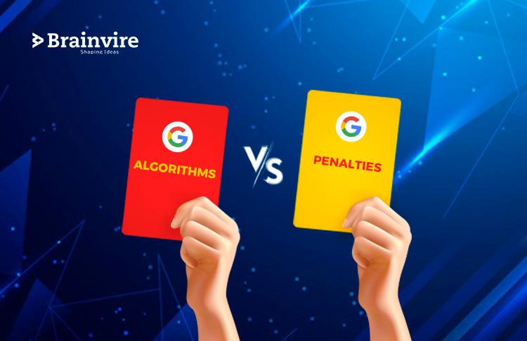 Google Algorithms Vs Google Penalties