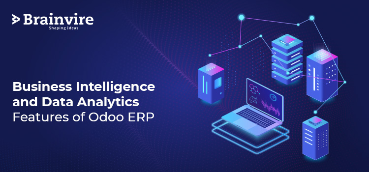 Business Intelligence and Data Analytics Features of Odoo ERP