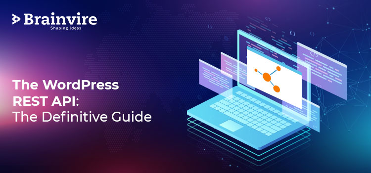 The WordPress REST API: The Definitive Guide