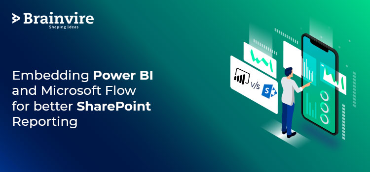 Embedding  Power BI and Microsoft Flow for better SharePoint reporting