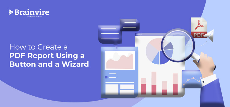 How to Create a PDF Report Using a Button and a Wizard
