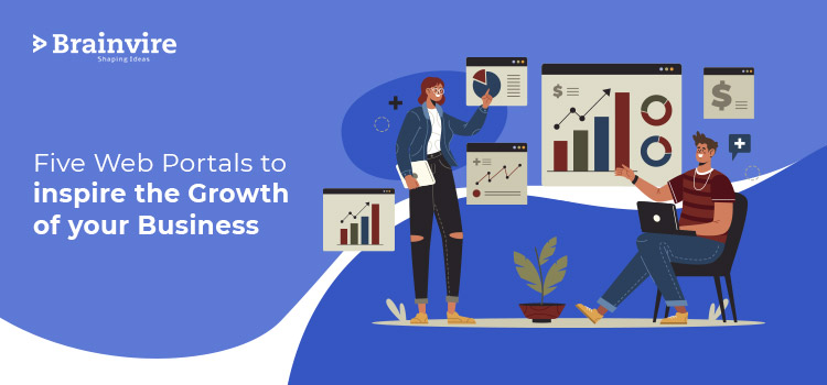 Five Web Portals To Inspire The Growth Of Your Business