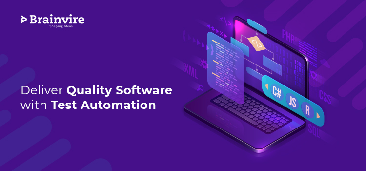 Deliver Quality Software with Test Automation