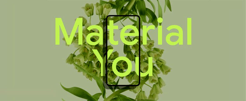 Material You: The Radical New Design Language for Android