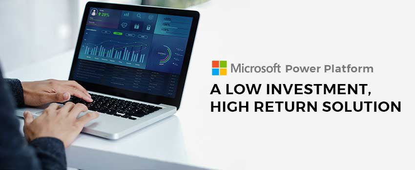 The Microsoft Power Platform– Empowering Industries for Constant Growth