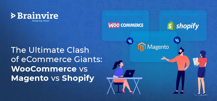 The Ultimate Clash of eCommerce Giants: WooCommerce vs Magento vs Shopify