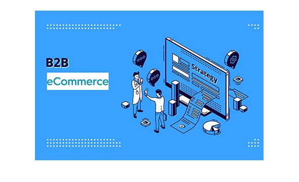 Building a B2B eCommerce store